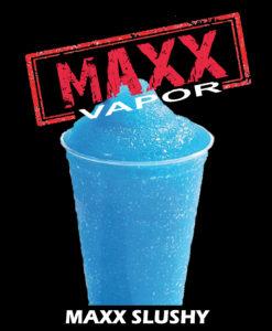 Maxx slushy